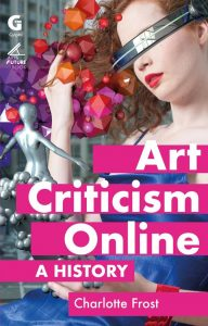 Charlotte Frost Art Criticism Online book cover